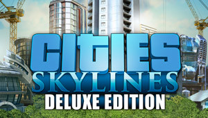 Cities: Skylines Édition Deluxe